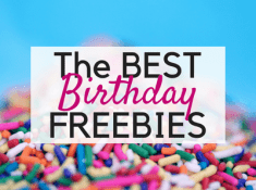 Ultimate List of 11 Places to Get Free Stuff on your Birthday