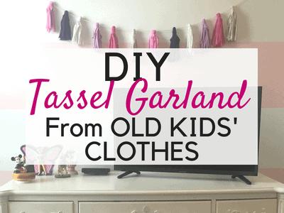 DIY Tassel Garland Using Old Kids' Clothes