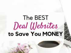 List of the best deal websites to save money on everything!