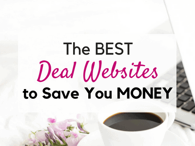 15 of the Best Deal Websites Ever to Save You Loads of Cash!