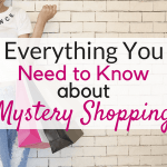 Everything you need to know about mystery shopping jobs!