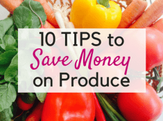 10 easy tips to eat clean on a budget and save money on produce!