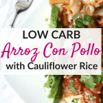 Low carb arroz con pollo with cauliflower rice! An easy low carb dinner recipe!