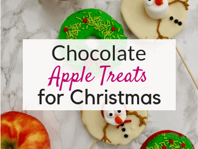 Yummy Chocolate Apple Christmas Treats for Kids
