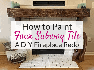 How to Paint Faux Subway Tile – A DIY Fireplace Makeover